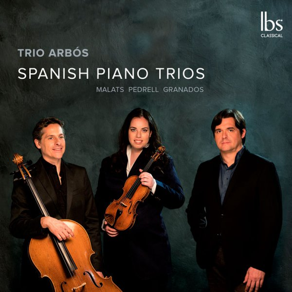 Trio Arbós: Spanish Piano Trios. Ibs Classical